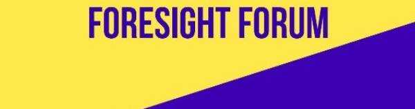 11-12 July Foresight forum